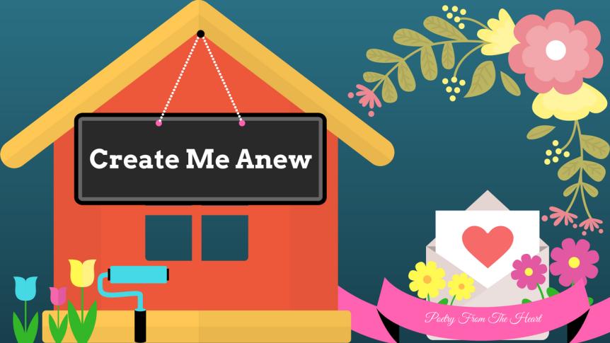 Create Me Anew
