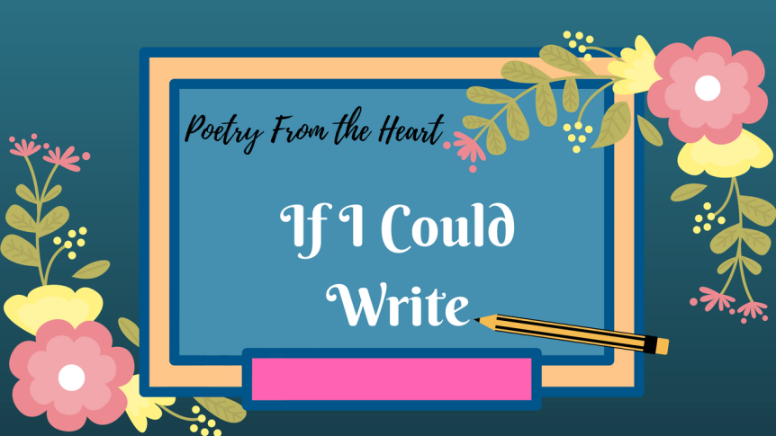 If I Could Write